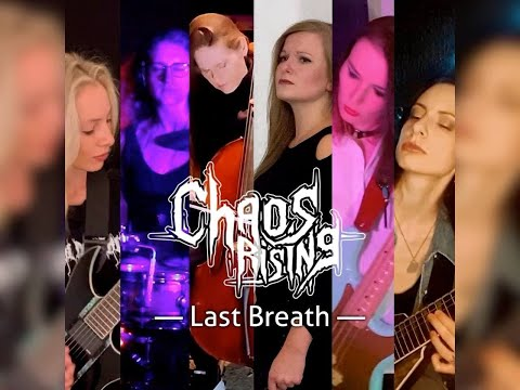 chaos-rising(supergroupe-feminin-et-international)-devoile-the-last-breath.